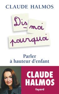 DIS-MOI POURQUOI - PARLER A HAUTEUR D'ENFANT