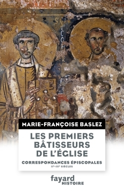 LES PREMIERS BATISSEURS DE L'EGLISE