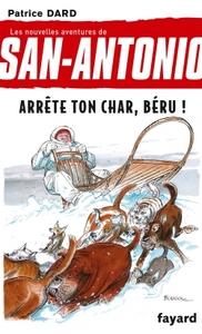 SAN-ANTONIO T16 ARRETE TON CHAR, BERU !