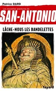 LACHE-NOUS LES BANDELETTES - SAN ANTONIO TOME 19