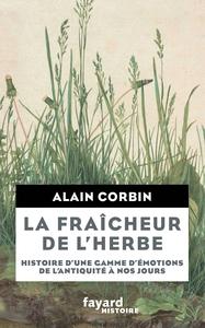 LA FRAICHEUR DE L'HERBE - HISTOIRE D'UNE GAMME D'EMOTIONS