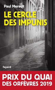 LE CERCLE DES IMPUNIS - PRIX DU QUAI DES ORFEVRES 2019