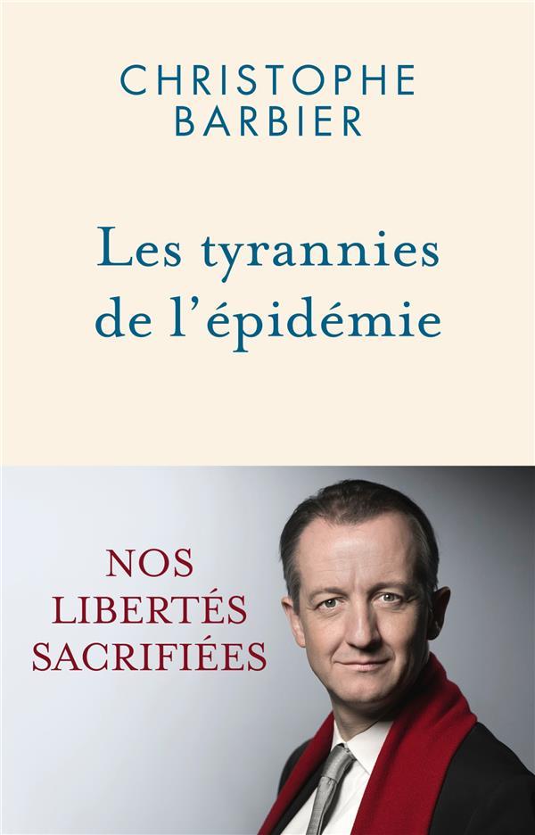 LES TYRANNIES DE L'EPIDEMIE