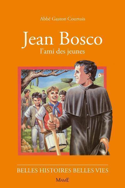 10- JEAN BOSCO L'AMI DES JEUNES