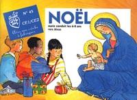 NOEL,MARIE CONDUIT LES 6-8 ANS VERS JESUS (ANNEE PAIRE)