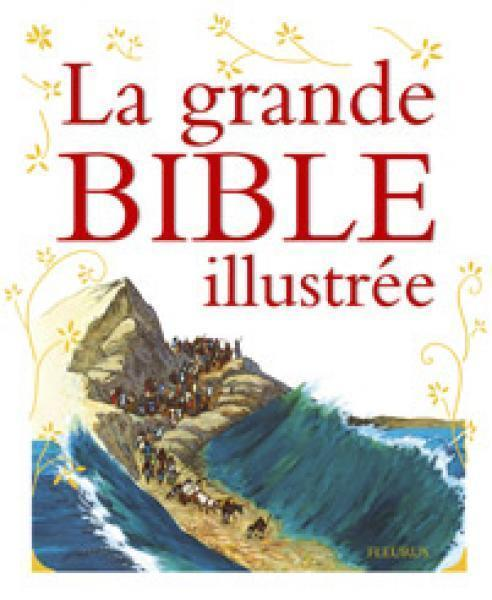 LA GRANDE BIBLE ILLUSTREE +CD