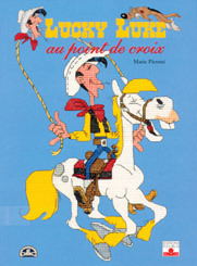 LUCKY LUKE AU POINT DE CROIX