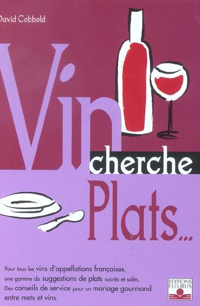 VIN CHERCHE PLATS - PLAT CHERCHE VINS
