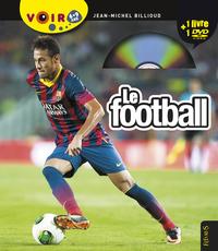 LE FOOTBALL - VOIR 6-9 ANS