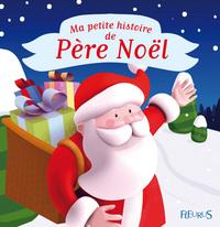 MA PETITE HISTOIRE DE PERE NOEL