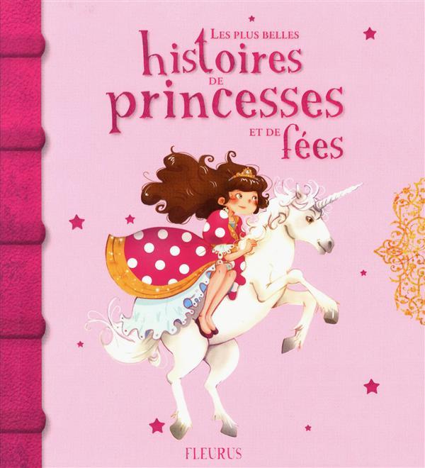 Les plus belles histoires de princesses et de fees