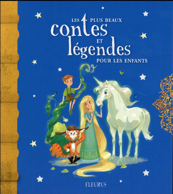Les plus beaux contes et legendes pour les enfants