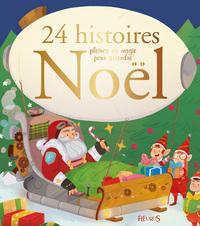 24 HISTOIRES PLEINES DE MAGIE POUR ATTENDRE NOEL