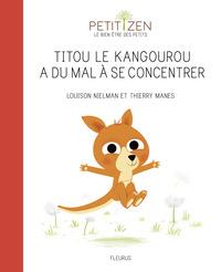 TITOU LE KANGOUROU A DU MAL A SE CONCENTRER