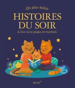 Les plus belles histoires du soir a lire avec papa et maman