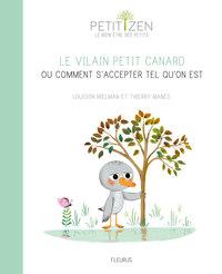 LE VILAIN PETIT CANARD OU COMMENT S'ACCEPTER TEL QU'ON EST