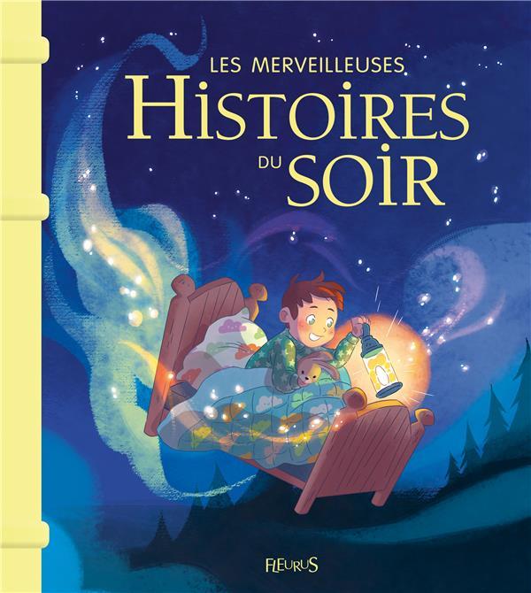 Les merveilleuses histoires du soir - ne