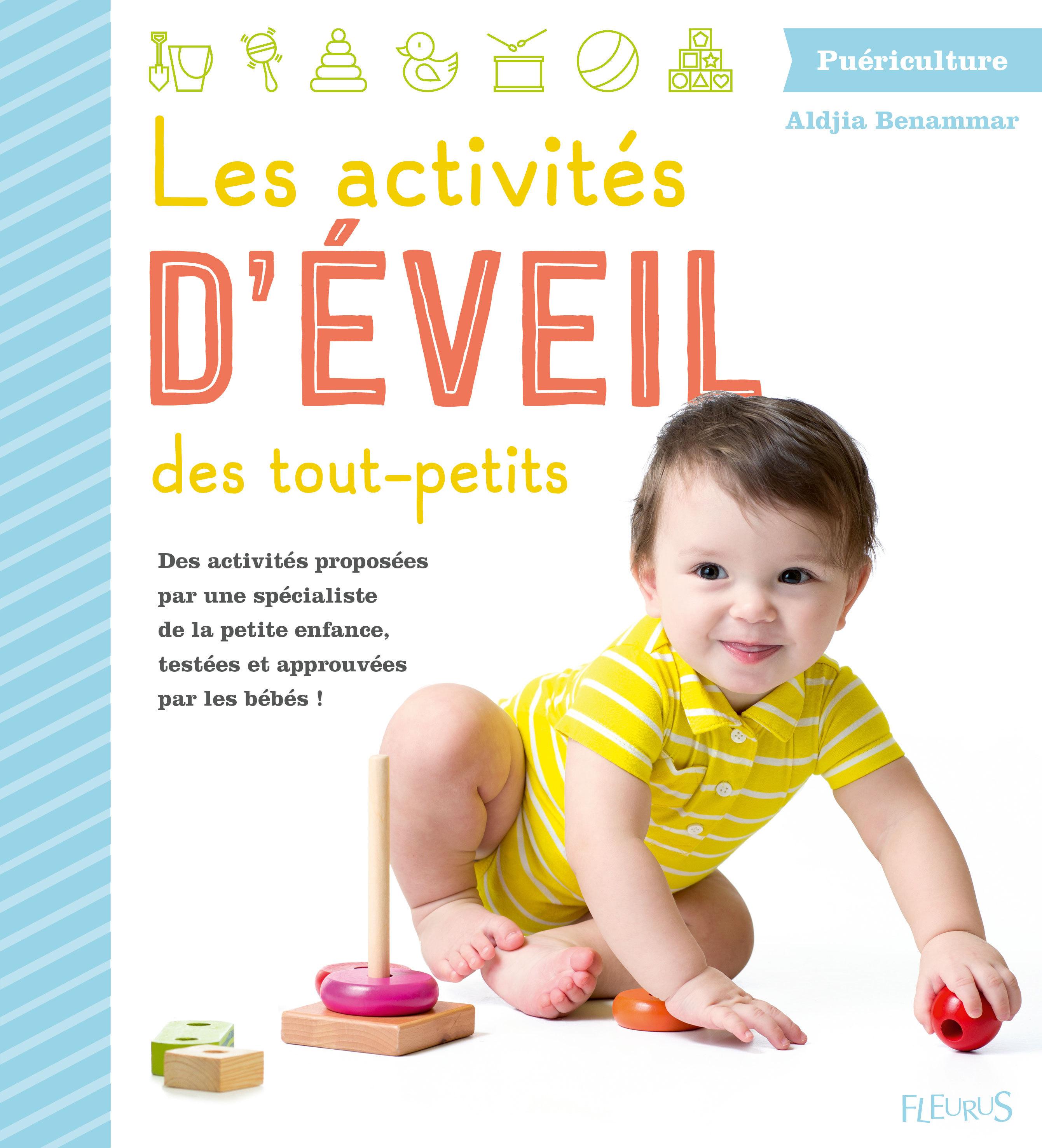 LES ACTIVITES D'EVEIL DES TOUT-PETITS