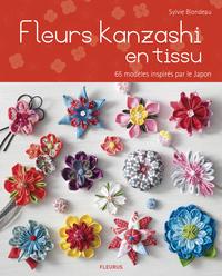 FLEURS KANZASHI EN TISSUS - 65 MODELES INSPIRES PAR LE JAPON