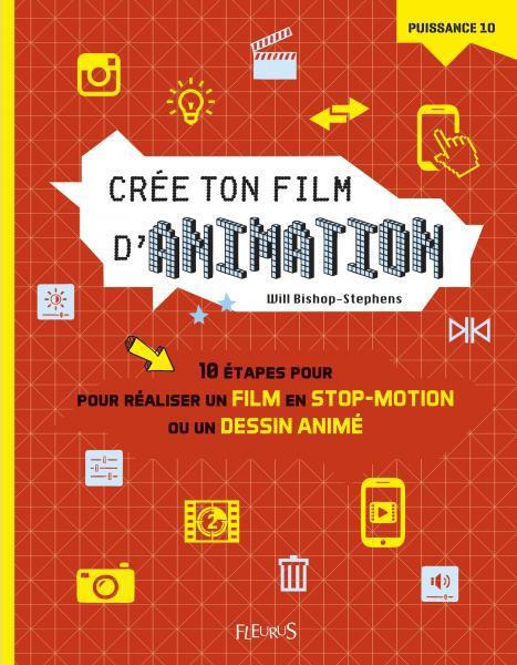 CREE TON FILM D'ANIMATION