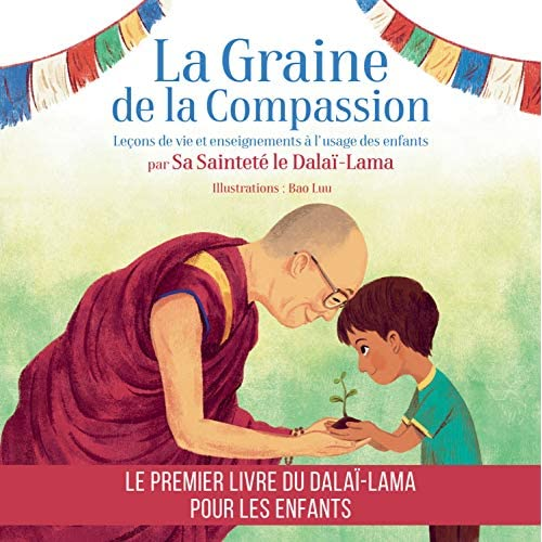 LA GRAINE DE LA COMPASSION