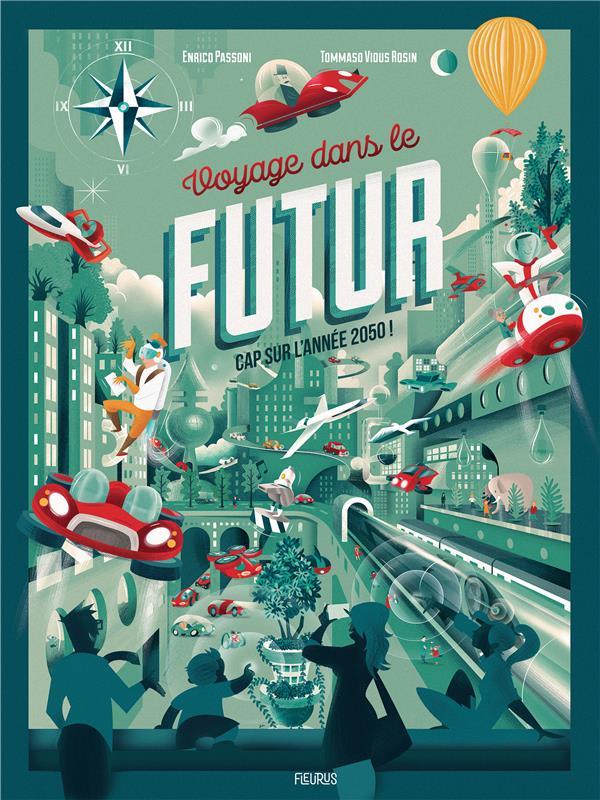 VOYAGE DANS LE FUTUR. CAP SUR L'ANNEE 2050 !