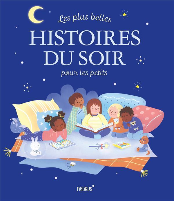 Les plus belles histoires du soir pour les petits