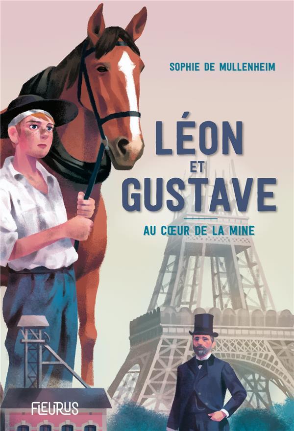 LEON ET GUSTAVE. AU COEUR DE LA MINE
