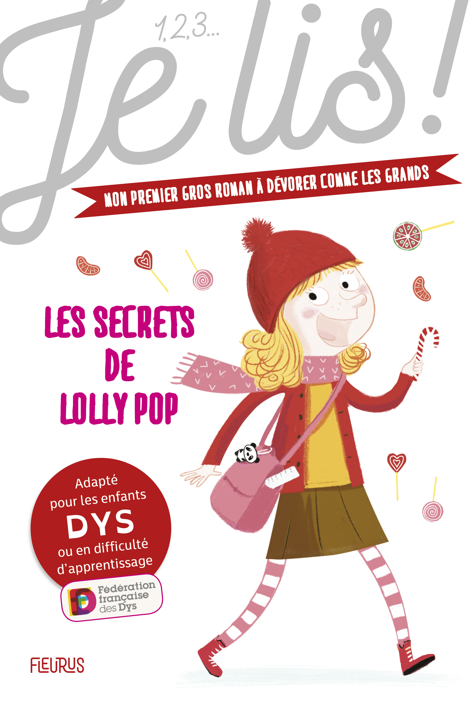 123 DYSLEXIE - LES SECRETS DE LOLLY POP - TOME 1