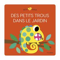 DES PETITS TROUS DANS LE JARDIN