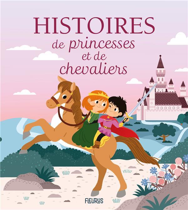 Histoires de princesses et chevaliers