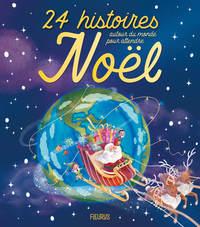 24 HISTOIRES AUTOUR DU MONDE POUR ATTENDRE NOEL