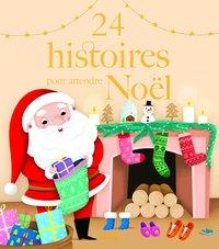 24 HISTOIRES POUR ATTENDRE NOEL