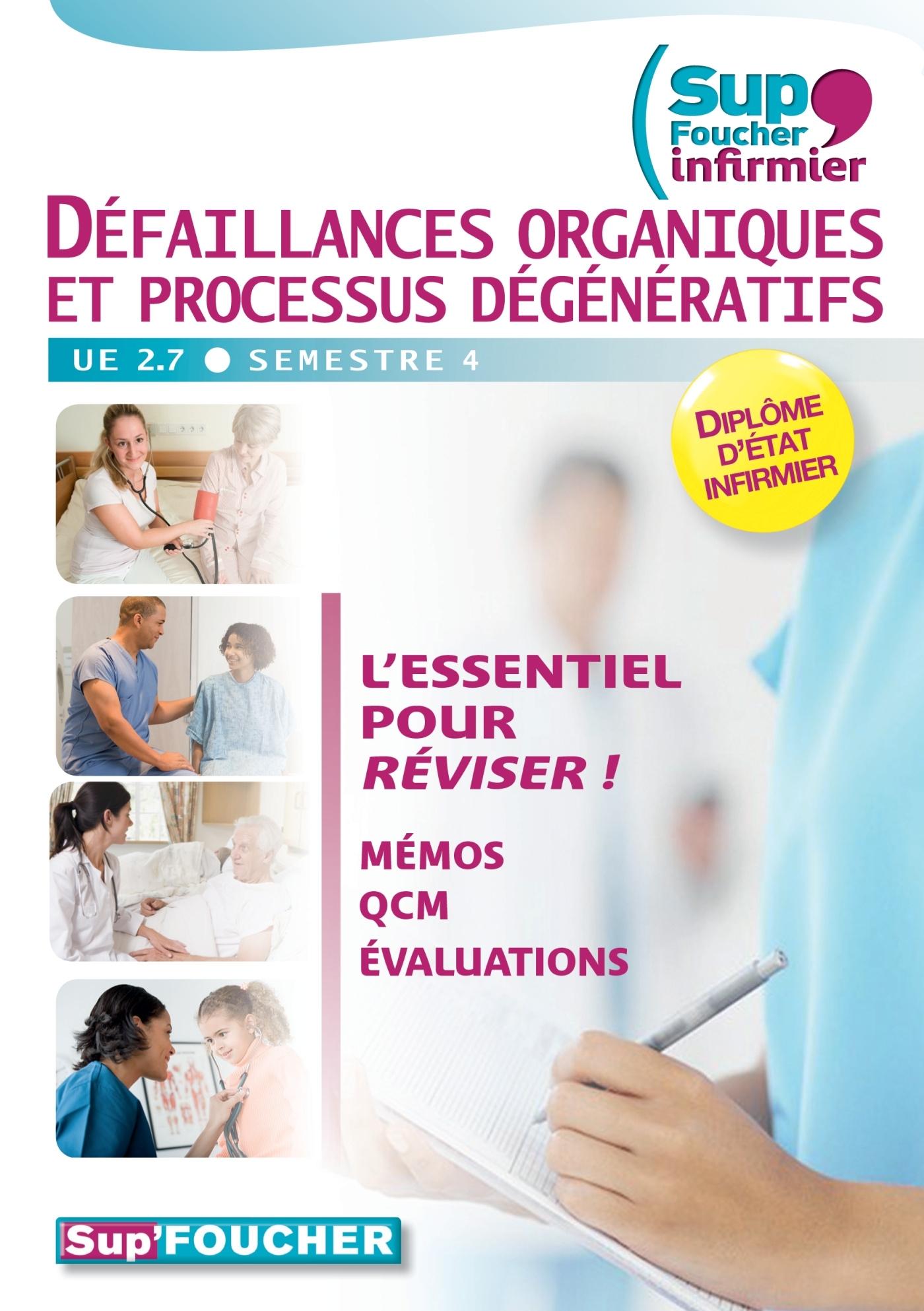 DEFAILLANCES ORGANIQUES ET PROCESSUS DEGENERATIFS UE 2.7 - SEMESTRE 4