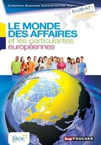 EUBAT LE MONDE DES AFFAIRES ET LES PARTICULARITES EUROPEENNES