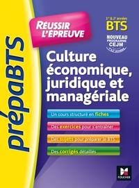 2 - PREPABTS - REUSSIR L'EPREUVE - CULTURE ECONOMIQUE JURIDIQUE ET MANAGERIALE REVISION ET ENTRAINEM