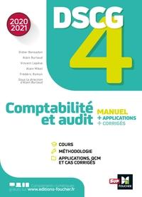 DSCG 4 - COMPTABILITE ET AUDIT - MANUEL ET APPLICATIONS - MILLESIME 2020-2021