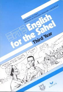 ENGLISH FOR THE SAHEL, THIRD YEAR, LIVRE DE L'ELEVE, NIGER