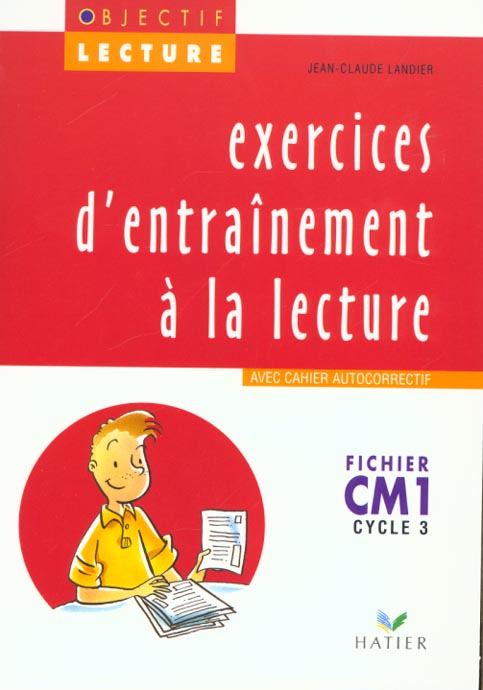 Objectif lecture - exercices d'entrainement a la lecture cm1