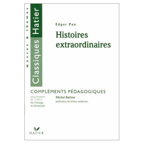 E. POE - HISTOIRES EXTRAORDINAIRES (FASCICULE PEDAGOGIQUE)