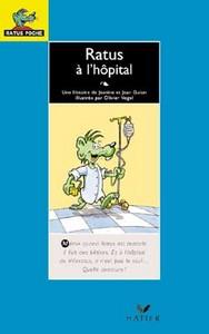 RATUS POCHE - RATUS A L'HOPITAL