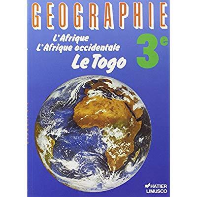 GEOGRAPHIE CLASSE DE 3E, TOGO, ELEVE
