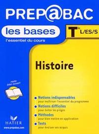 PREP BAC LES BASES - HISTOIRE TLE L, ES, S ARCOM