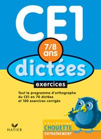CHOUETTE ENTRAINEMENT, DICTEES CE1 - 7/8 ANS ARCOM