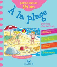 FAIS-MOI DECOUVRIR - A LA PLAGE, PETITE SECTION 3-4 ANS