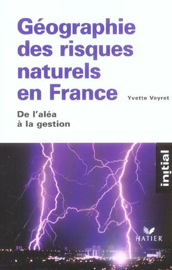 INITIAL - GEOGRAPHIE DES RISQUES NATURELS EN FRANCE