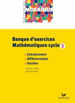 MOSAIQUE - BANQUE D'EXERCICES MATHEMATIQUES CYCLE 3 - CD ROM