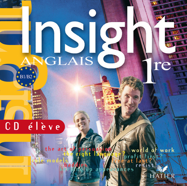 INSIGHT ANGLAIS 1RE - CD AUDIO ELEVE DE REMPLACEMENT (EDITION 2007)