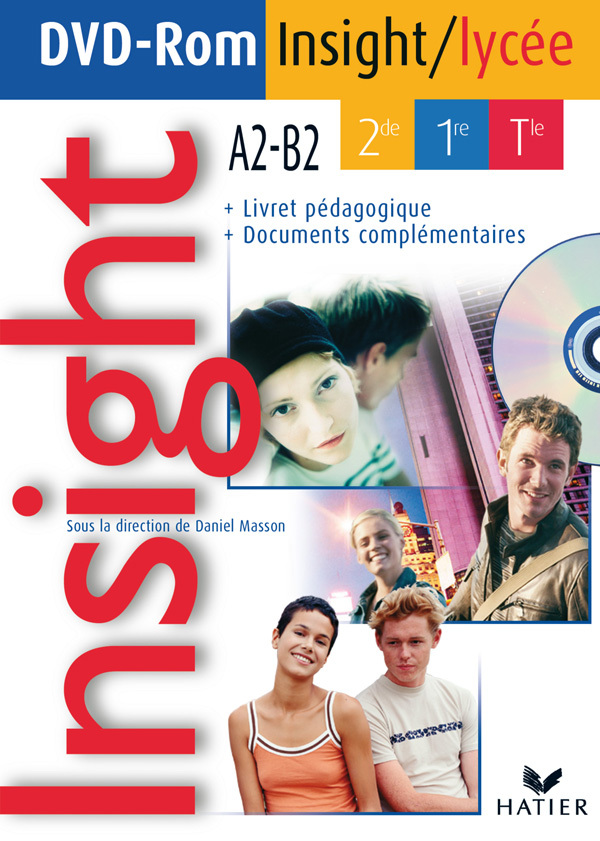 INSIGHT ANGLAIS 2DE, 1RE, TLE A2-B2 ED 2008 - DVD-ROM