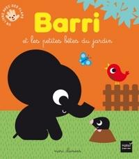 BARRI ET LES PETITES BETES DU JARDIN